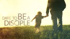 dare to be a disciple